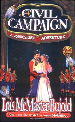 Civil Campaign by Lois McMaster Bujold